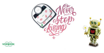 Never stop kissing con Folletto Vorwerk